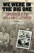 We Were in the Big One: Experiences of the World War II Generation
