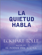 La Quietud Habla: Stillness Speaks Spanish