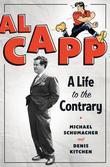 Al Capp: A Life to the Contrary