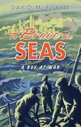 To Brave the Seas