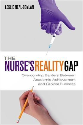 The Nurse's Reality Gap: Overcoming Barriers Between Academic Achievement and Clinical Success