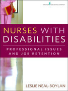 Nurses With Disabilities: Professional Issues and Job Retention