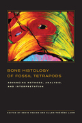 Bone Histology of Fossil Tetrapods: Advancing Methods, Analysis, and Interpretation