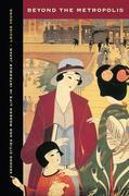 Beyond the Metropolis: Second Cities and Modern Life in Interwar Japan