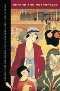 Beyond the Metropolis: Second Cities and Modern Life in Interwar Japan