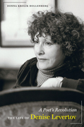 A Poet's Revolution: The Life of Denise Levertov