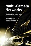 Multi-Camera Networks: Principles and Applications