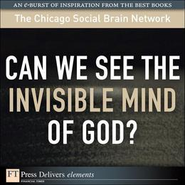Can We See the Invisible Mind of God?