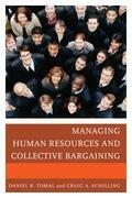 Managing Human Resources and Collective Bargaining