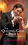 The Quizzing-Glass Bride