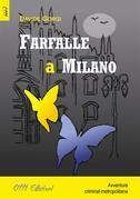 Farfalle a Milano