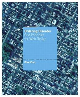 Ordering Disorder: Grid Principles for Web Design
