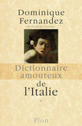 Dictionnaire amoureux de l'Italie