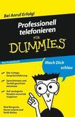Professionell telefonieren f&uuml;r Dummies Das Pocketbuch