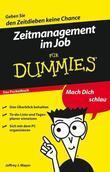 Zeitmanagement im Job für Dummies Das Pocketbuch