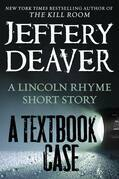 A Textbook Case (a Lincoln Rhyme story)