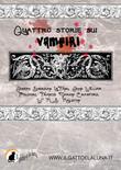 Quattro storie sui vampiri