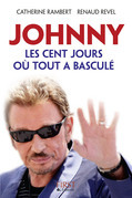 Johnny, les cent jours o tout a bascul
