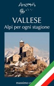 VALLESE Alpi per ogni stagione