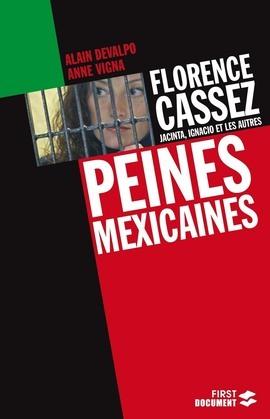 Florence Cassez, Jacinta, Ignacio et les autres : Peines mexicaines