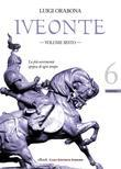 Iveonte - volume sesto