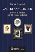 Cani di sangue blu