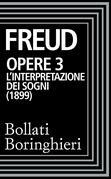 Sigmund Freud - Opere vol. 3 1900-1905