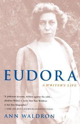Eudora Welty: A Writer's Life