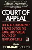 Court of Appeal: The Black Community Speaks Out on the Racial and