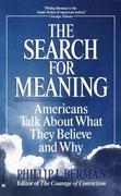 The Search for Meaning: Americans Talk About What They Believe and Why