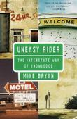 Uneasy Rider: The Interstate Way of Knowledge