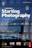 Langford's Starting Photography: A guide to better pictures for film and digital camera users