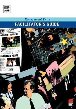 Facilitator's Guide Management Extra