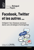 Facebook, Twitter et les autres...