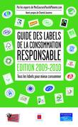 Guide des labels de la consommation responsable, édition 2009-2010