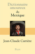 Dictionnaire amoureux du Mexique