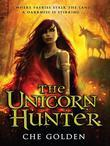 The Unicorn Hunter: Sequel to The Feral Child