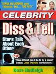 Celebrity Diss and Tell: Stars Talk About Each Other