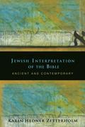 Jewish Interpretation of the Bible: Ancient and Contemporary
