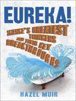 Eureka!: Science's Greatest Thinkers