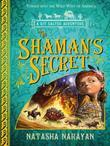 The Shaman's Secret: A Kit Salter Adventure