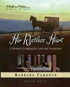Her Restless Heart Women's Bible Study - Leader Guide: A Woman's Longing for Love and Acceptance