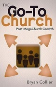 The Go-To Church: Post MegaChurch Growth