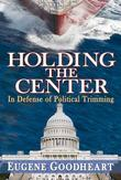 Holding the Center: In Defense of Political Trimming