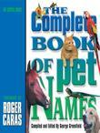 The Complete Book of Pet Names: An ASPCA Book