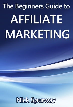 A Beginners Guide to Affiliate Marketing
