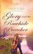 Glory and the Rawhide Preacher