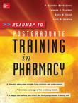 Roadmap to Postgraduate Training in Pharmacy