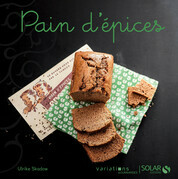 Pain d'pices - Variations gourmandes