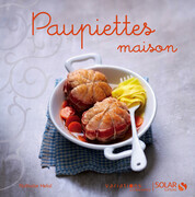 Paupiettes maison - Variations gourmandes
